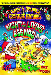 Wiley & Grampa #7: Night of the Living Eggnog (Wiley and Grampa)