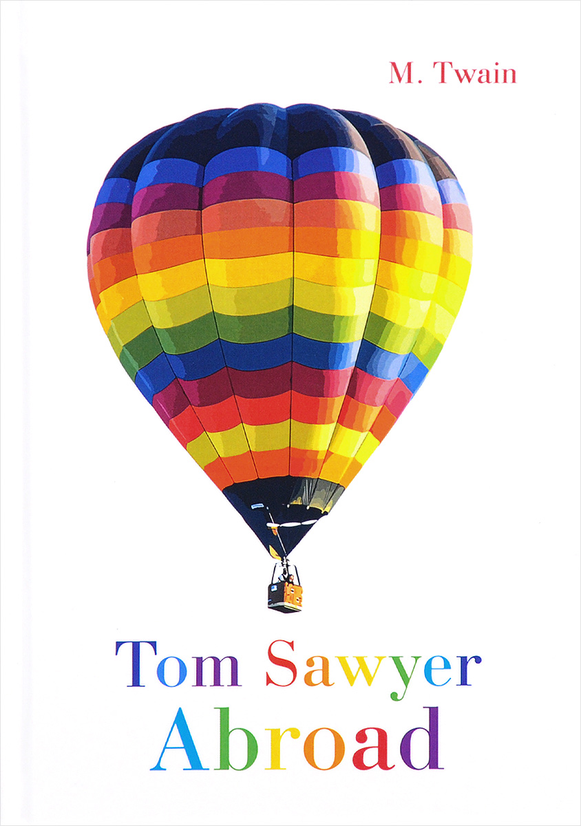 Tom Sawyer Abroad / Том Сойер за границей
